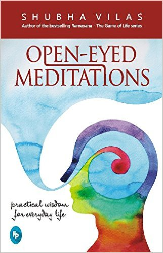 Book Cover: Open - Eyed Meditations by Shubha Vilas
